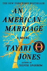 Tayari Jones, An American Marriage