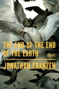 Jonathan Franzen, The End of the End of the Earth