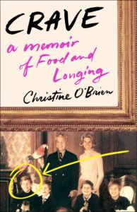 Christine O'Brien, Crave: A Memoir of Food and Longing