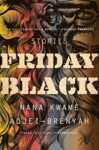 Nana Kwame Adjei-Brenyah, Friday Black