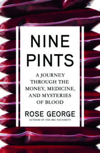 Rose George, Nine Pints