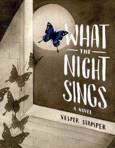 Vesper Stamper, What the Night Sings