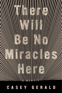 Casey Gerald, There Will Be No Miracles Here