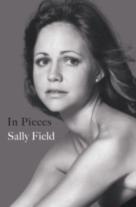 Sally Field, In Pieces