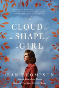 Jean Thompson, A Cloud in the Shape of a Girl