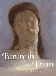 Daniel Bergez, Painting the Dream