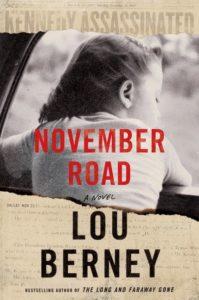 Lou Berney, November Road