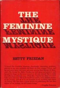 Betty Friedan, The Feminine Mystique