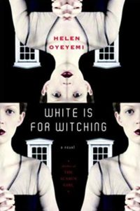 helen oyeyemi white is for witching
