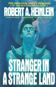Robert A. Heinlein, Stranger in a Strange Land