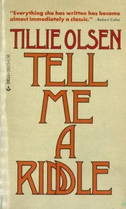 Tillie Olsen, Tell Me a Riddle