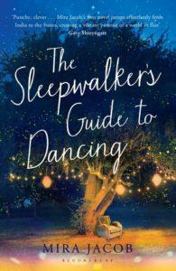 Mira Jacob, The Sleepwalker's Guide to Dancing