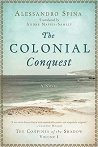 Alessandro Spina, The Colonial Conquest, translated by André Naffis-Sahely