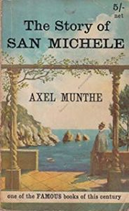 Axel Munthe, The Story of San Michele