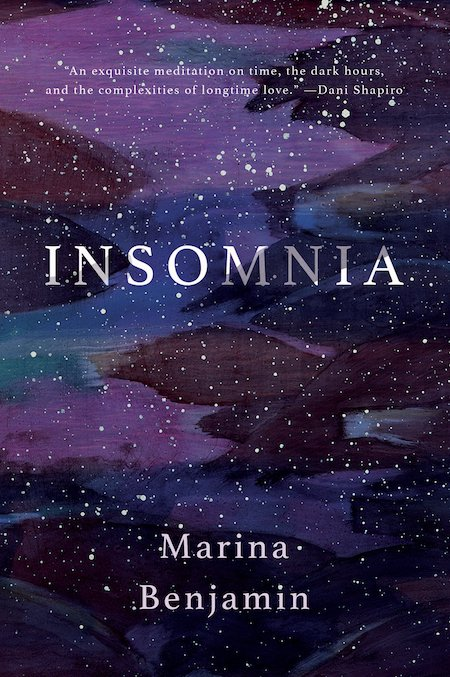 Marina Benjamin, <em>Insomnia</em>, Catapult; design by Nicole Caputo. (November 13, 2018)