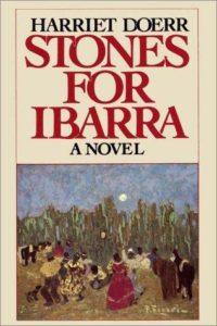 Harriet Doerr, Stones for Ibarra