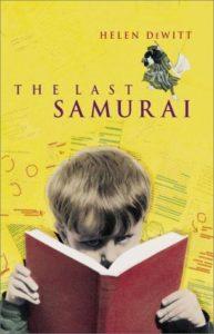 Helen Dewitt, The Last Samurai