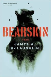 James A. McLaughlin, Bearskin