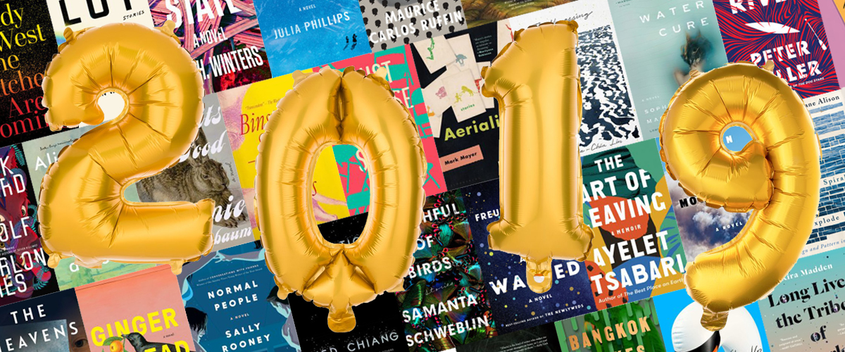 Lit Hub's Most Anticipated Books of 2019 | Literary Hub - Part 4
