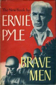 Ernie Pyle, Brave Men