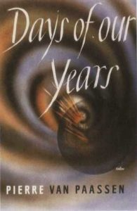 Pierre Van Paassen, Days of Our Years