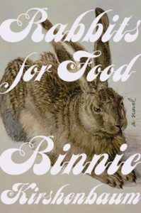 Binnie Kirshenbaum, Rabbits for Food