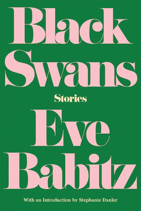 Eve Babitz, <em>Black Swans</em>, design by Kelly Winton (Counterpoint)