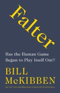 Bill McKibben, Falter