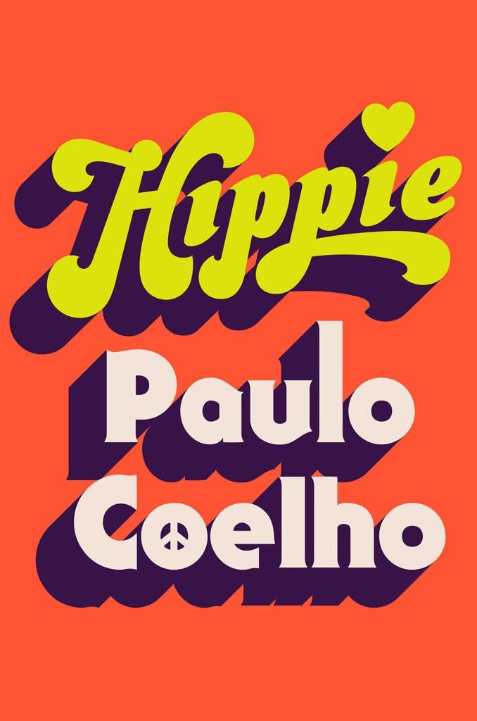 Paulo Coelho, <em>Hippie</em>, design by Tyler Comrie