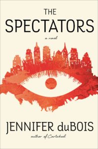 Jennifer duBois, The Spectators