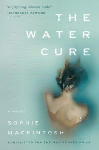 Sophie Mackintosh, The Water Cure