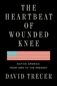 David Trueuer, The Heartbeat of Wounded Knee