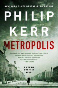 Philip Kerr, Metropolis