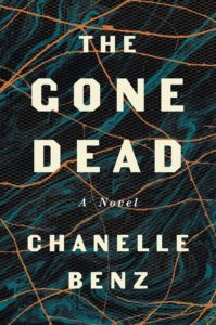 Chanelle Benz, The Gone Dead