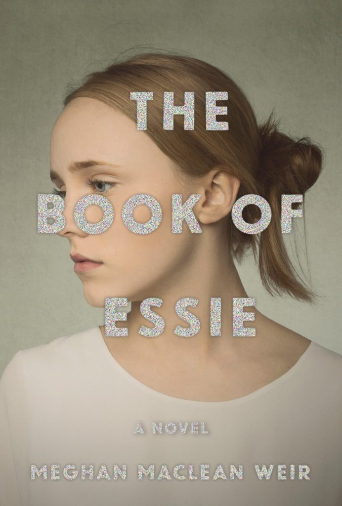 Meghan MacLean Weir, <em>The Book of Essie</em>, designed by Abby Weintraub
