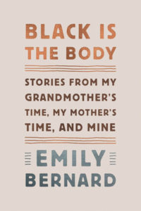 Emily Bernard, Black is the Body