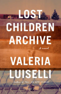 Valeria Luiselli, Lost Children Archive