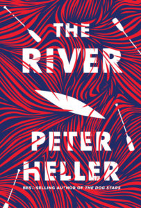 Peter Heller, The River