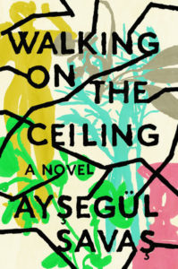 Aysegül Savas, Walking on the Ceiling