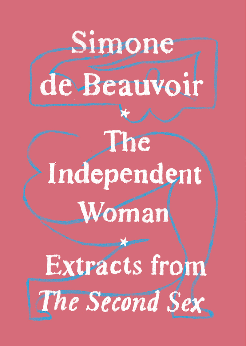 Simone de Beauvoir, <em>The Independent Woman</em>, designed by Adalis Martinez (Vintage)