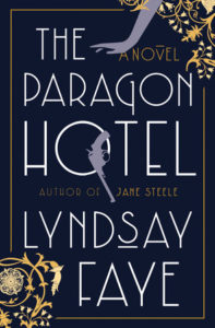 Lyndsay Faye, The Paragon Hotel