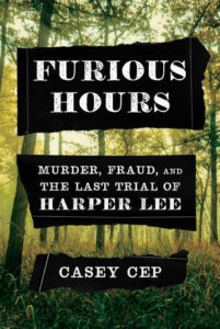 Casey Cep, Furious Hours