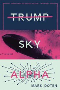 Mark Doten, Trump Sky Alpha