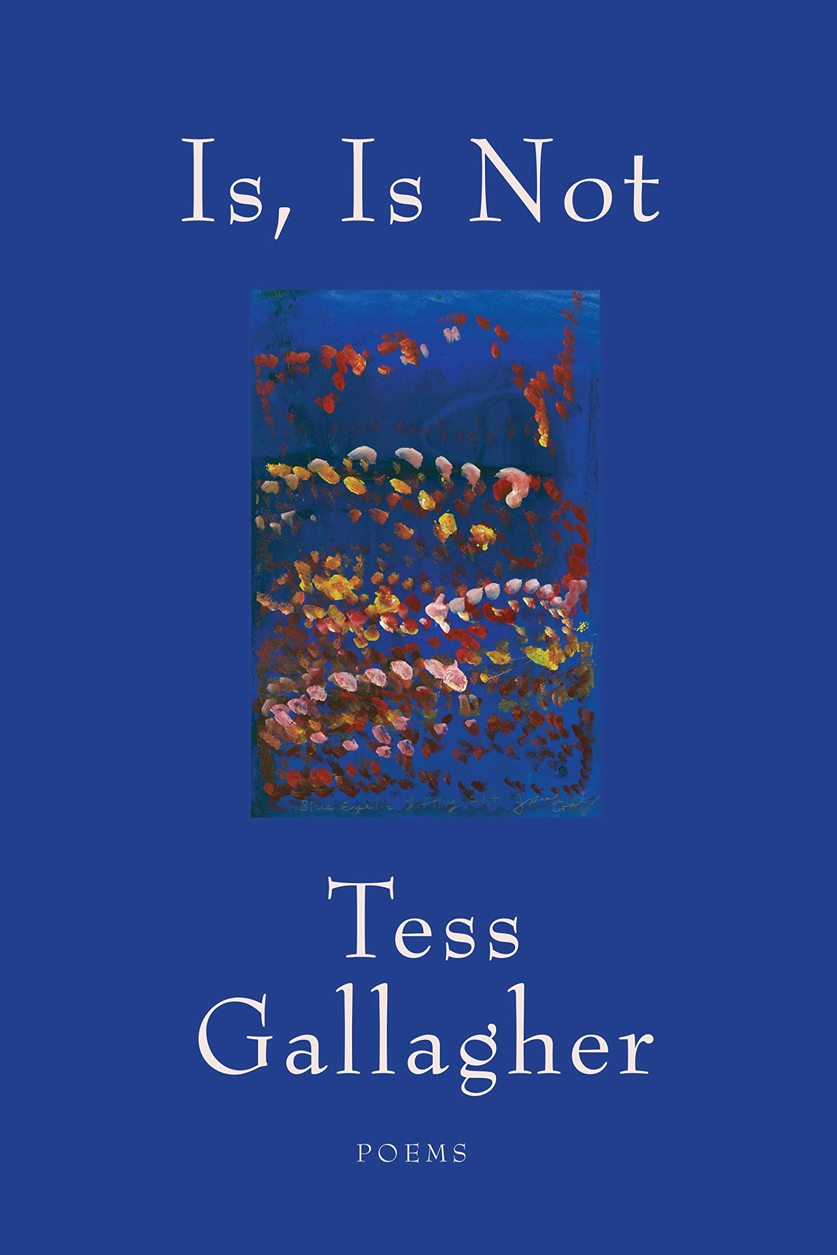 poems, Tess Gallagher