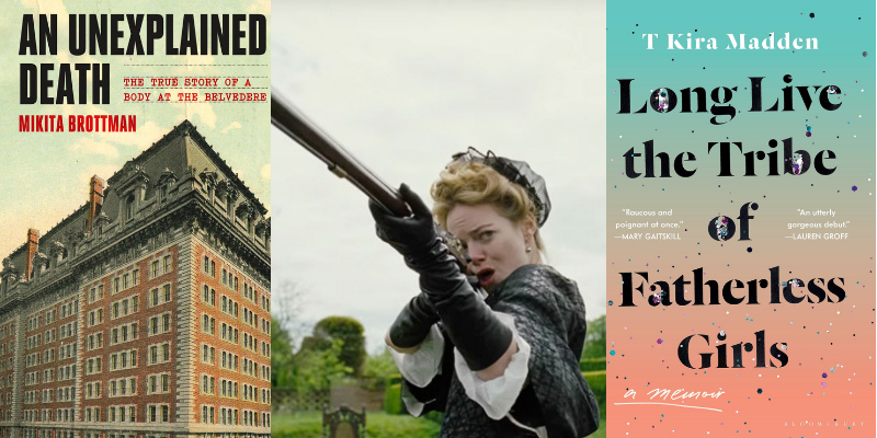 Lit Hub Recommends: An Unexplained Death, The Favourite, and