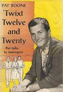 Pat Boone, Twixt Twelve and Twenty