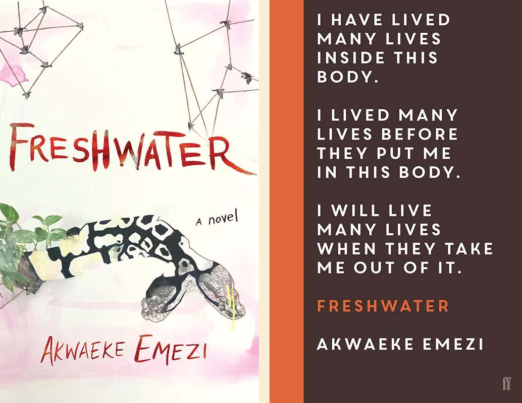 Akwaeke Emezi, <em>Freshwater</em>: US cover artwork by ruby onyinyechi amanze (Grove Press); UK cover design by tk tk (Faber & Faber)