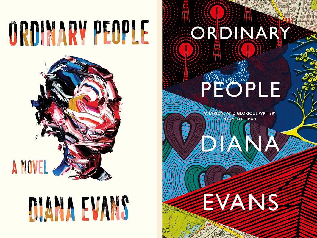 Diana Evans, <em>Ordinary People</em>: US cover design by tk tk (Liveright); UK cover design by tk tk (Chatto & Windus)