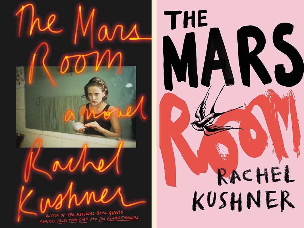 Rachel Kushner, <em>The Mars Room</em>: US cover design by Peter Mendelsund, photograph by Nan Goldin (Scribner); UK cover design by tk tk (Jonathan Cape)