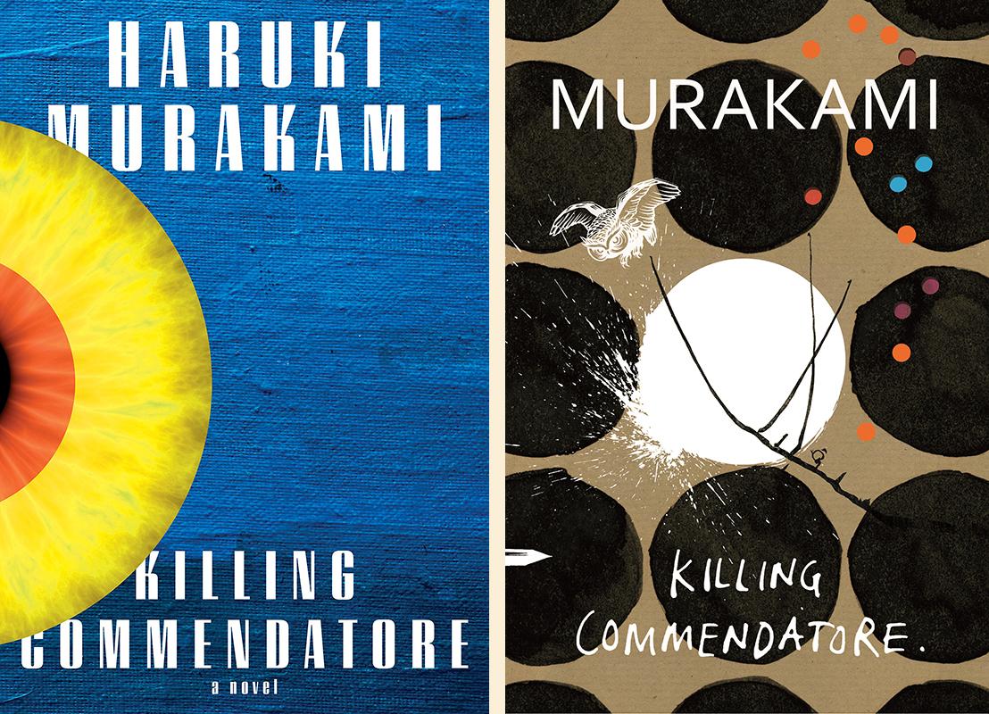Haruki Murakami, <em>Killing Commendatore</em>: US cover design by Chip Kidd (Knopf); UK cover design by Suzanne Dean (Harvill Secker)